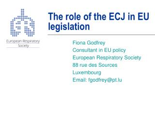 The role of the ECJ in EU legislation