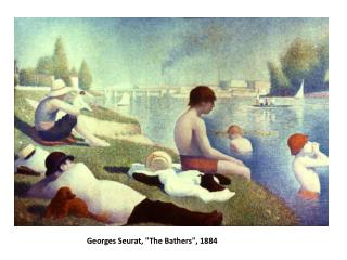 "Georges Seurat, ""The Bathers"", 1884"