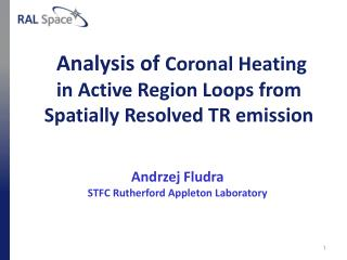 Analysis  of  Coronal Heating in Active Region Loops from Spatially Resolved TR emission
