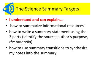 The Science Summary Targets