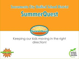 Keeping our kids moving in the right direction!