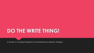 DO THE WRITE THING!