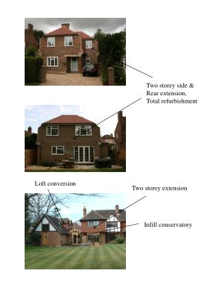 Two storey side & Rear extension, Total refurbishment