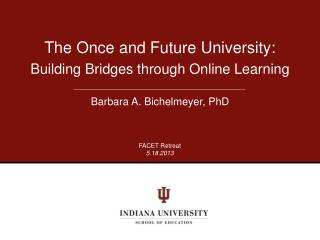 The Once and Future University: Building Bridges through Online Learning