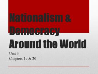 Nationalism & Democracy Around the World