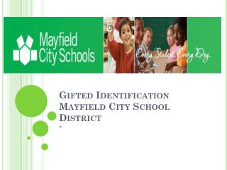 Gifted Identification Mayfield City School District
