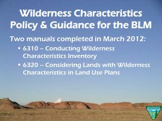 Wilderness Characteristics Policy & Guidance for the BLM