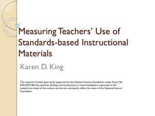 Measuring Teachers' Use of Standards-based Instructional Materials