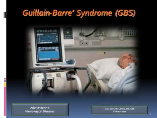 Guillain-Barre '  Syndrome  (GBS)