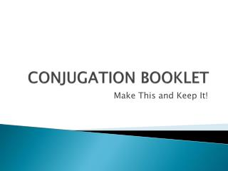 CONJUGATION BOOKLET