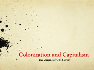 Colonization and Capitalism