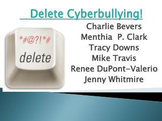 Delete Cyberbullying!