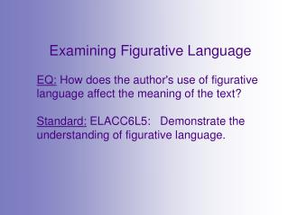 Examining  Figurative Language