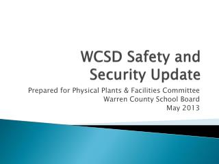WCSD Safety and Security Update