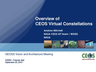Overview of  CEOS Virtual Constellations
