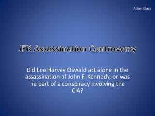 JFK Assassination Controversy