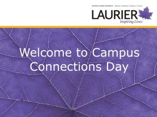 Welcome to Campus Connections Day