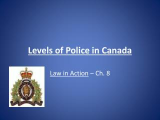 Levels of Police in Canada