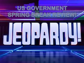 US GOVERNMENT SPRING BREAK REVIEW!