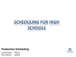 Scheduling for High Schools