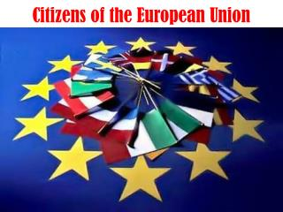 Citizens of the European Union