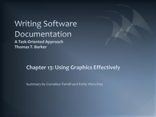 Writing Software Documentation A Task-Oriented Approach  Thomas T. Barker
