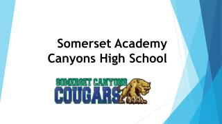 Somerset Academy Canyons High School