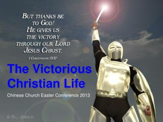 The Victorious Christian Life