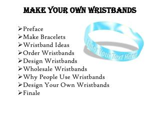 Make your own silicone wristbands