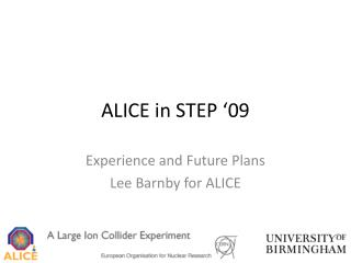 ALICE in STEP '09