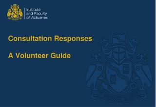 Consultation Responses A Volunteer Guide