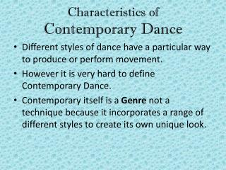 Characteristics of  Contemporary Dance