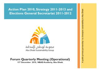 Action Plan 2010, Strategy 2011-2013 and Elections General Secretariat 2011-2012