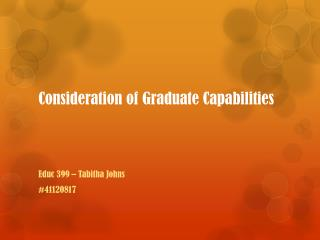 Consideration of Graduate Capabilities