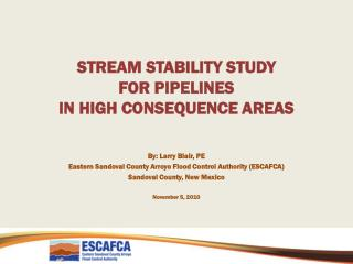 STREAM STABILITY STUDY  FOR PIPELINES  IN HIGH CONSEQUENCE AREAS