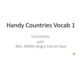 Handy Countries  Vocab  1