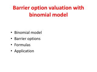 Barrier option valuation with binomial model