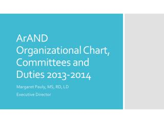 ArAND  Organizational Chart, Committees and Duties 2013-2014