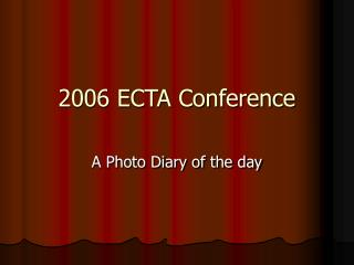 2006 ECTA Conference