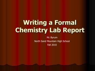 Writing a  Formal  Chemistry Lab  Report