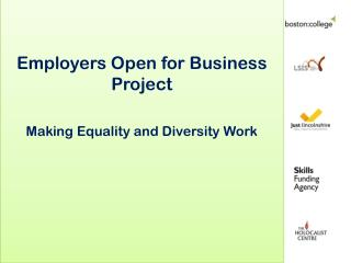 Employers Open for Business Project Making Equality and Diversity Work