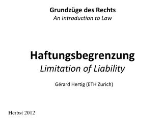 Haftungsbegrenzung Limitation of Liability