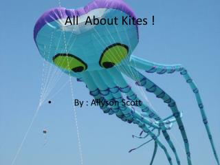All  About Kites !
