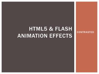 HTML5 & FLASH ANIMATION EFFECTS