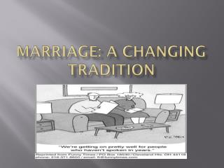 Marriage: A Changing Tradition
