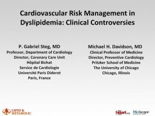 Cardiovascular Risk Management in Dyslipidemia: Clinical Controversies