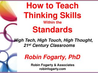 How to Teach  T hinking Skills Within the Standards