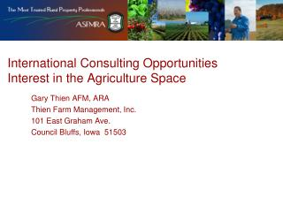 International Consulting Opportunities Interest in the Agriculture Space