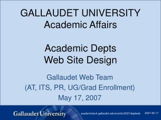 GALLAUDET UNIVERSITY Academic Affairs  Academic Depts  Web Site Design