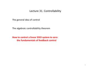 Lecture 31. Controllability